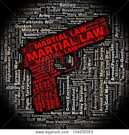 Martial Law Shows Armed Forces And Legally