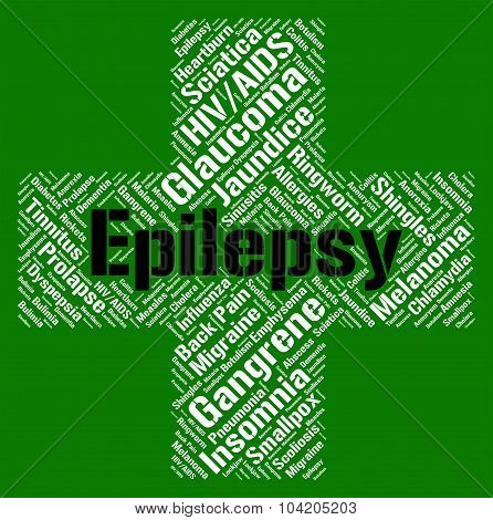 Epilepsy Word Means Contagion Disorder And Disease