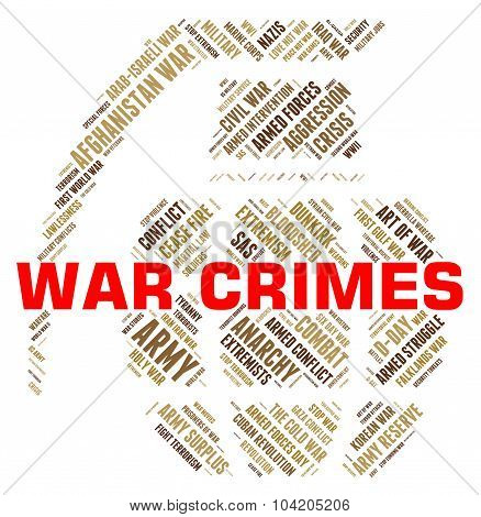 War Crimes Represents Unlawful Act And Clash