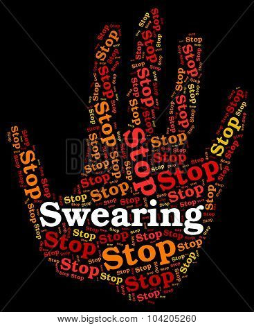 Stop Swearing Represents Bad Word And Impolite
