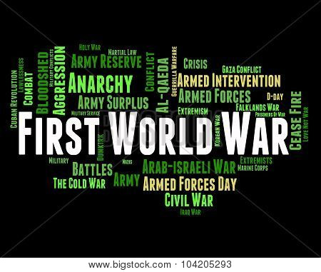 First World War Means Military Action And Battle