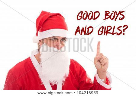 Santa Claus Is To Urge To Text Good Boys And Girls, Isolated On White, Concept Handing Out Of Presen