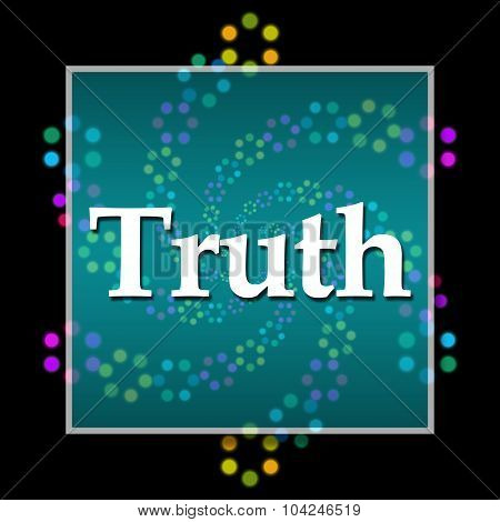 Truth Black Colorful Neon