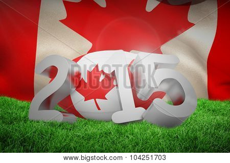 Canada rugby 2015 message against close-up of waving canadian flag