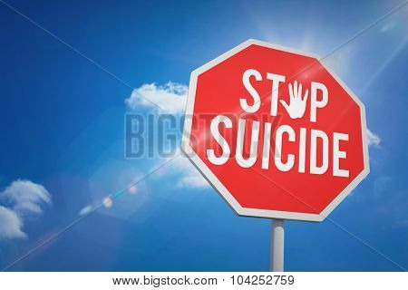 stop suicide against bright blue sky with clouds