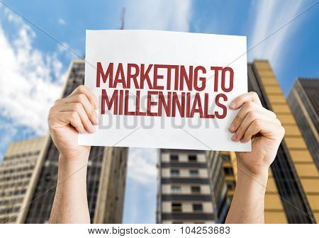 Marketing to Millennials placard with urban background