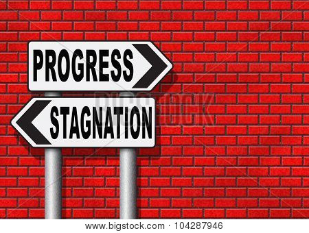progress or stagnation innovation or stand still and no market or economy and business growth