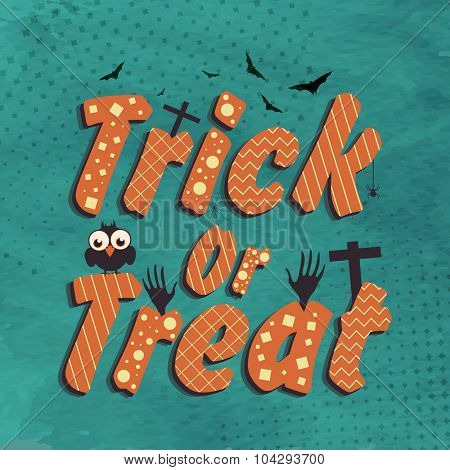 Stylish text Trick or Treat on vintage background for Happy Halloween Party celebration.