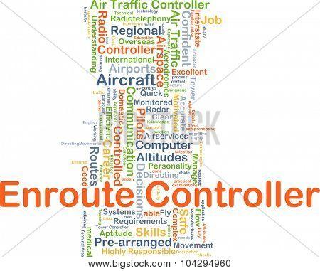 Background concept wordcloud illustration of enroute controller