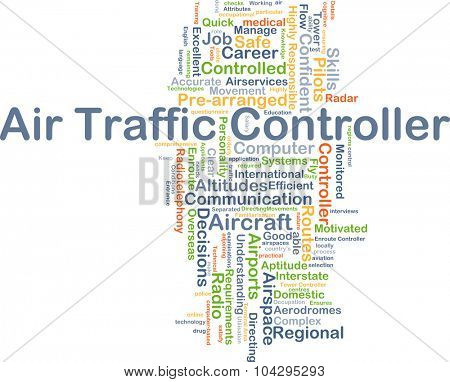Background concept wordcloud illustration of air traffic controller