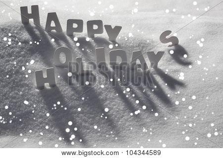 White Christmas Card, Text Happy Holidays On Snow, Snowflakes