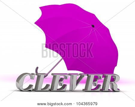 Clever- Inscription Of Silver Letters And Umbrella