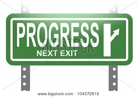 Progress Green Sign Board Isolated