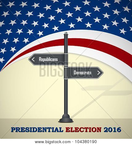 USA 2016 Presidential election template with road sign - republicans or democrats