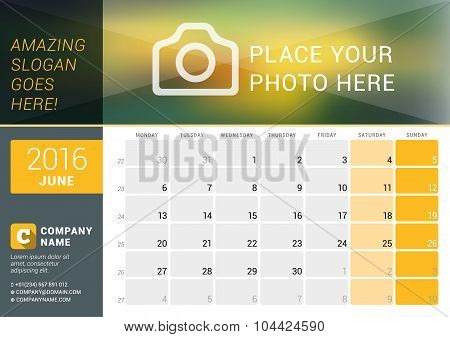 June 2016. Desk Calendar For 2016 Year. Vector Design Print Template With Place For Photo, Logo And