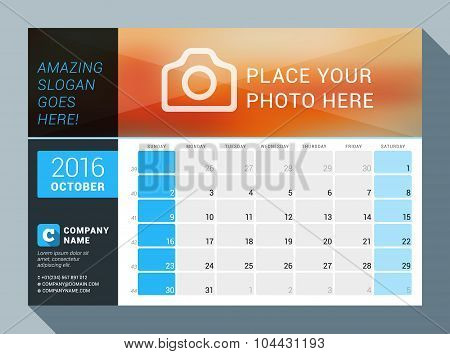 October 2016. Vector Design Print Calendar Template For 2016 Year. Place For Photo, Logo And Contact