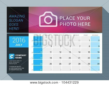 July 2016. Vector Design Print Calendar Template For 2016 Year. Place For Photo, Logo And Contact In
