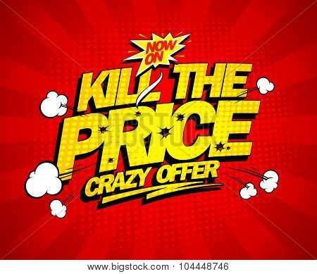 Crazy offer, kill the price explosive banner, comic style