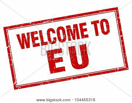 Eu Red Square Grunge Welcome Isolated Stamp