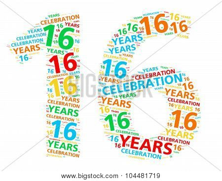 Colorful word cloud for celebrating a 16 year birthday or anniversary