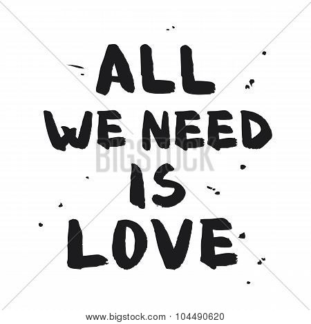 All We Need Is Love - Lettering Design