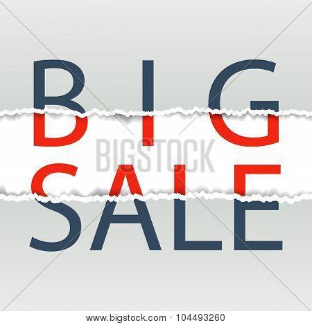 Big sale. Sale poster. Torn paper.