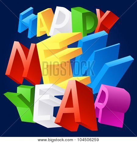 Happy new year greeting card with 3D randomly rotated colourful font