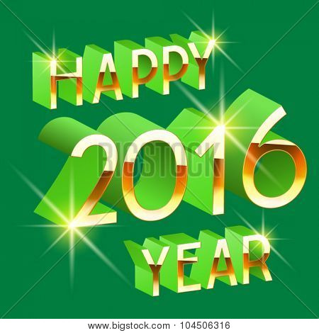 Happy new year greeting card with  3D  rotated  green and gold letters