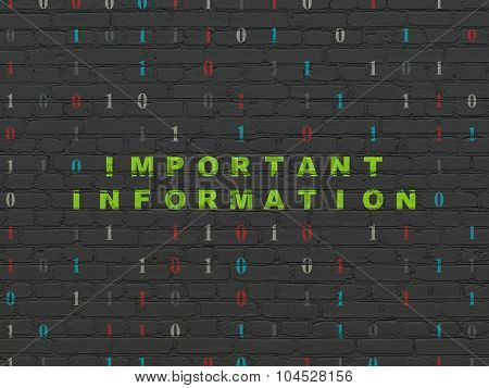 Data concept: Important Information on wall background