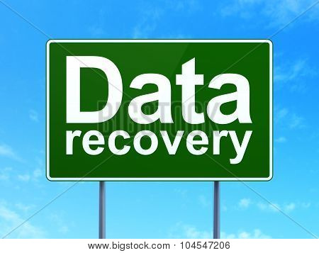 Data concept: Data Recovery on road sign background