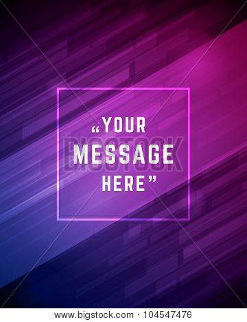Vector abstract technology lines background and place for Quote message sign.