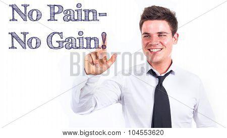 No Pain - No Gain!