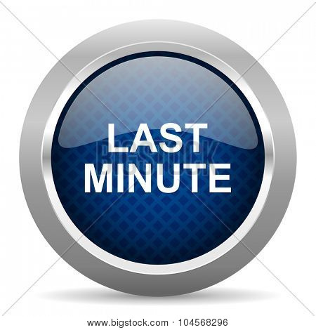 last minute blue circle glossy web icon on white background, round button for internet and mobile app