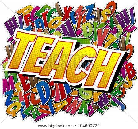 Teach - Comic book style word