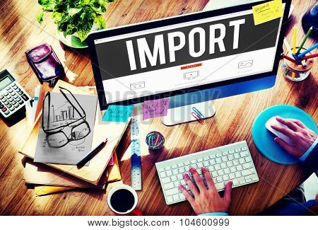 Import Trade Deliver Transportation Shipping Freight Concept
