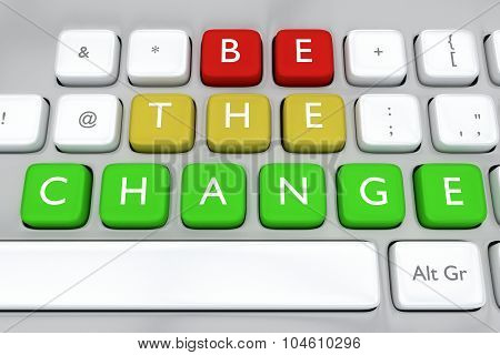 Be The Change Concept