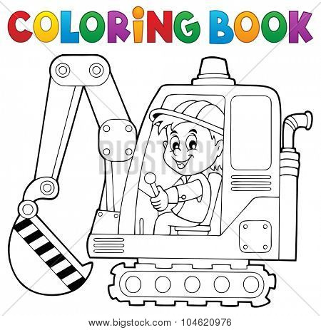 Coloring book excavator operator theme 1 - eps10 vector illustration.