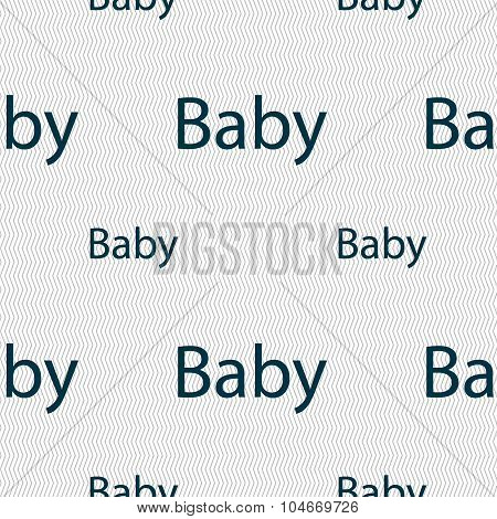 Baby On Board Sign Icon. Infant In Car Caution Symbol. Baby-pacifier Nipple. Seamless Pattern With G