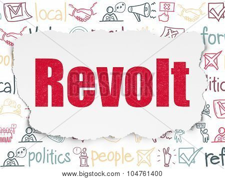 Politics concept: Revolt on Torn Paper background