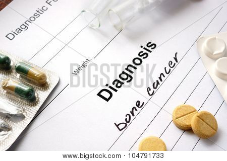 Diagnosis bone cancer written in the diagnostic form.