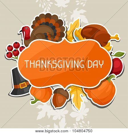 Happy Thanksgiving Day background design with holiday sticker objects