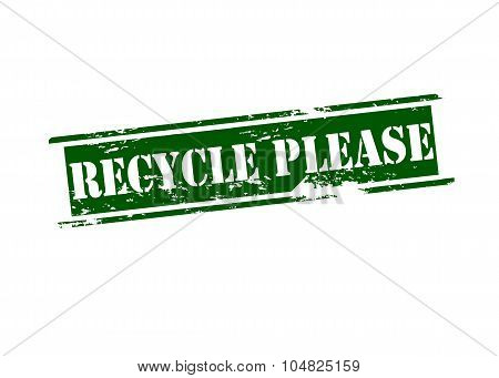 Rubber stamp with text recycle please inside vector illustration