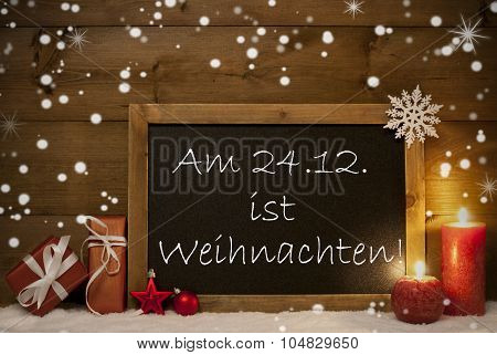 Festive Card with Blackboard, Snowflakes, Weihachten Mean Christmas