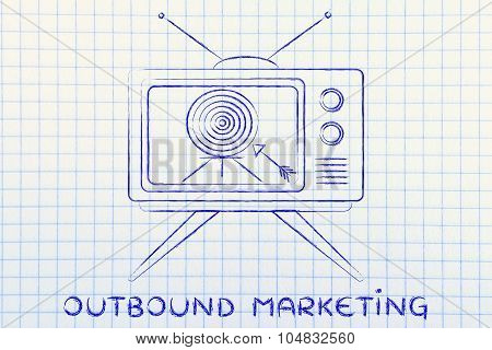 Concept Of Outbound Marketing (screeen With Target And Arrow)