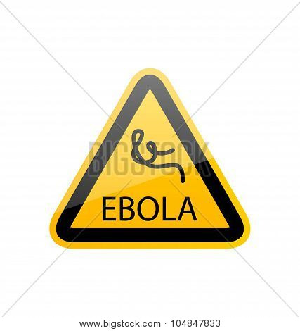 Sign epidemic Ebola, danger symbol warning