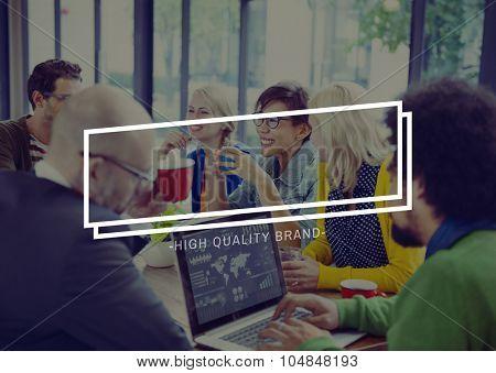 High Quality Brand Good Advertising Marketing Concept