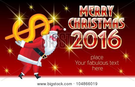 Vector Merry Christmas greeting card with Santa Claus delivery dollar sign and text with golden and red elegant font. With place for your fabulous greeting text