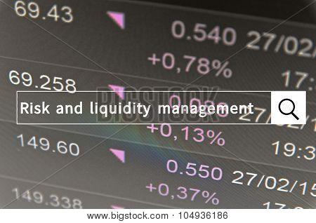 Risk and liquidity management