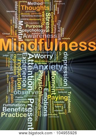 Background concept wordcloud illustration of mindfulness glowing light