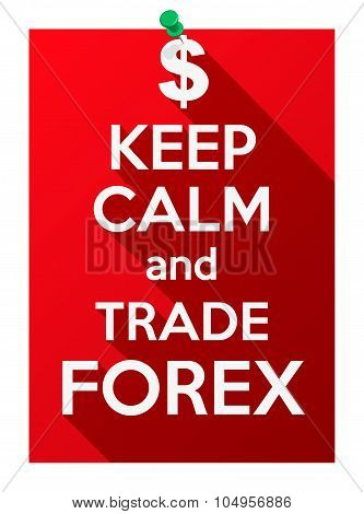 Keep Calm and play trade forex.